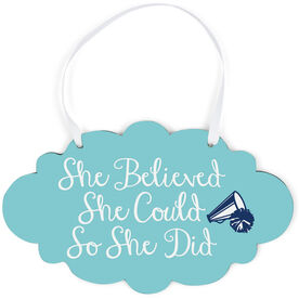 Cheerleading Cloud Sign - She Believed She Could Script