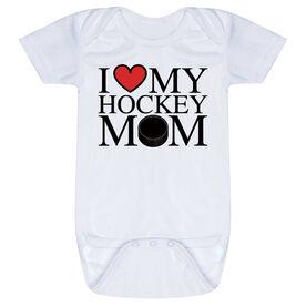 Hockey Baby One-Piece - I Love My Hockey Mom
