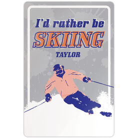 """Skiing 18"""" X 12"""" Aluminum Room Sign I'd Rather Be Skiing Guy"""