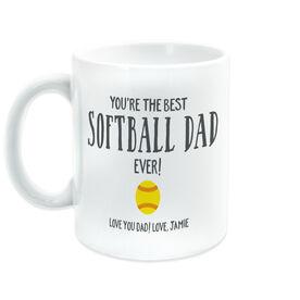 Softball Coffee Mug - You're The Best Dad Ever