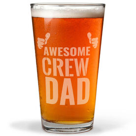 16 oz. Beer Pint Glass Awesome Crew Dad