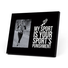 Cross Country Photo Frame - My Sport is Your Sport's Punishment