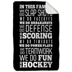 Hockey Sherpa Fleece Blanket We Do Hockey