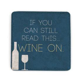 Stone Coaster - Wine On