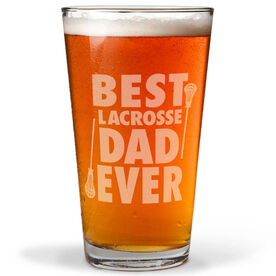16 oz. Beer Pint Glass Best (Guys) Lacrosse Dad Ever