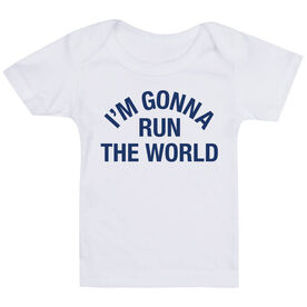 Running Baby T-Shirt - I'm Gonna Run The World
