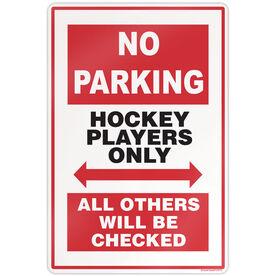 "Hockey Players 18"" X 12"" Aluminum No Parking Sign"