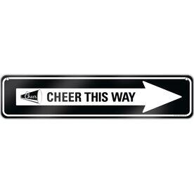 "Cheerleading Aluminum Room Sign Cheer This Way (4""x18"")"