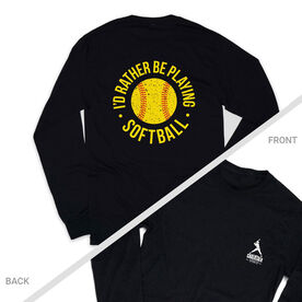 Softball Tshirt Long Sleeve - I'd Rather Be Playing Softball Distressed (Logo Collection)