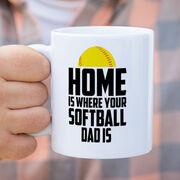 Softball Coffee Mug - Home Is Where Your Softball Dad Is