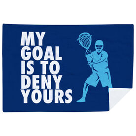 Guys Lacrosse Premium Blanket - My Goal is To Deny Yours Goalie