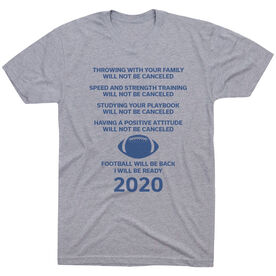 Football Short Sleeve T-Shirt - Football Will Be Back 2020 ($5 Donated to the American Red Cross)