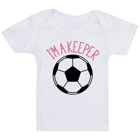 Soccer Baby T-Shirt - I'm A Keeper