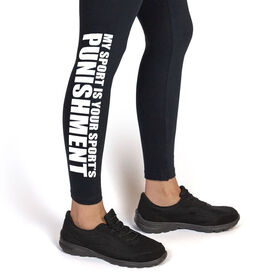 Cross Country Leggings My Sport Is Your Sports Punishment