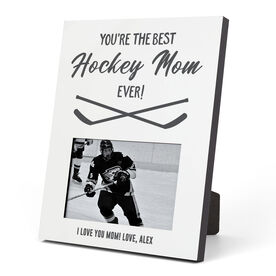 Hockey Photo Frame - You're The Best Mom Ever