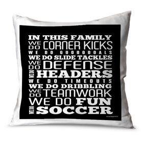 Soccer Throw Pillow Soccer We Do Soccer