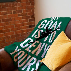 Soccer Premium Blanket - My Goal Is To Deny Yours
