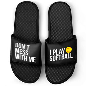 Softball Black Slide Sandals - Don't Mess With Me