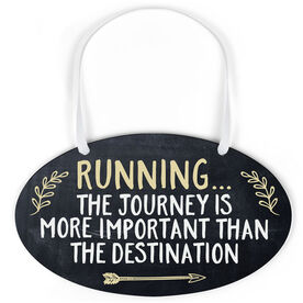 Running Oval Sign - Running... The Journey Is More Important