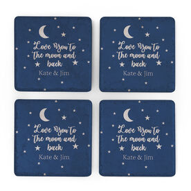 Personalized Stone Coasters Set of Four - Love You To The Moon And Back