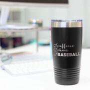 Baseball 20oz. Double Insulated Tumbler - Caffeine, Chaos and Baseball