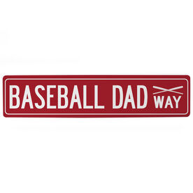 "Baseball Aluminum Room Sign - Baseball Dad Way (4""x18"")"