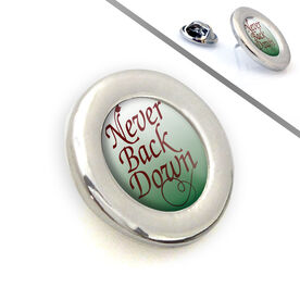 Sport Lapel Pin Never Back Down