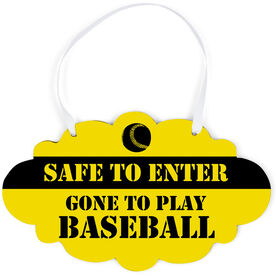 Baseball Cloud Sign - Safe to Enter Gone To Play Baseball
