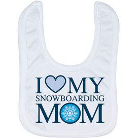 Snowboarding Baby Bib - I Love My Snowboarding Mom