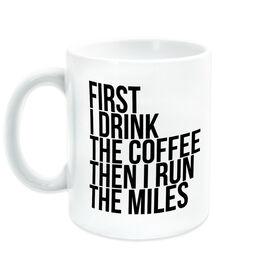 Running Coffee Mug - Then I Run The Miles