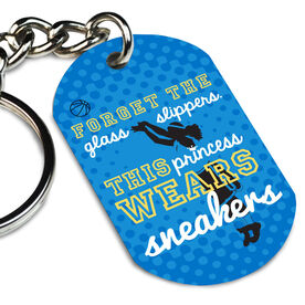 Basketball Printed Dog Tag Keychain Forget The Glass Slippers This Princess Wears Sneakers