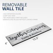"""Personalized 12.5"""" X 4"""" Removable Wall Tile - Together Forever"""