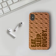Rugby Engraved Wood IPhone® Case - Eat. Sleep. Rugby.