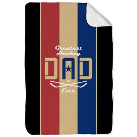 Hockey Sherpa Fleece Blanket - Greatest Dad Stripes