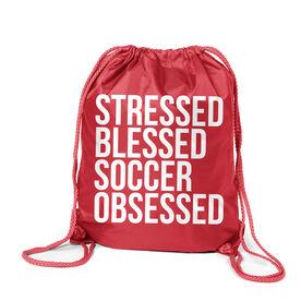 Soccer Sport Pack Cinch Sack - Stressed Blessed Soccer Obsessed