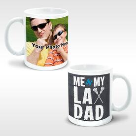 Guys Lacrosse Coffee Mug Me & My Lax Dad (Guy Stick) Custom Photo