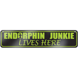 "Running Aluminum Room Sign Endorphin Junkie (4""x18"")"
