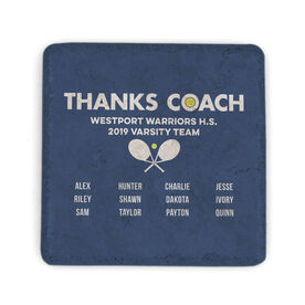 Tennis Stone Coaster - Thanks Coach Roster