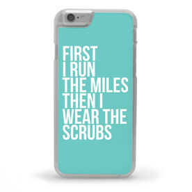 Running iPhone® Case - Then I Wear The Scrubs