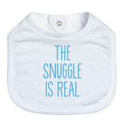 Baby Bib - The Snuggle Is Real