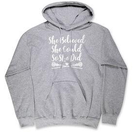 Girls Lacrosse Hooded Sweatshirt - She Believed She Could Lacrosse