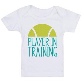 Tennis Baby T-Shirt - Player In Training