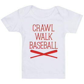 Baseball Baby T-Shirt - Crawl Walk Baseball