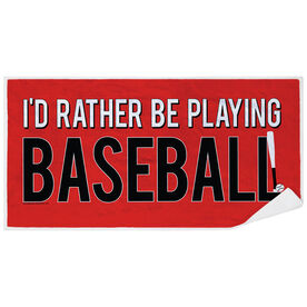 Baseball Premium Beach Towel - I'd Rather Be Playing Baseball