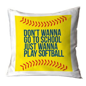 Softball Throw Pillow - Don't Wanna Go To School