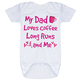 Running Baby One-Piece - My Dad Loves Coffee, Long Runs and Me
