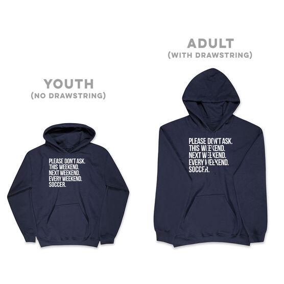 Soccer Hooded Sweatshirt - All Weekend Soccer