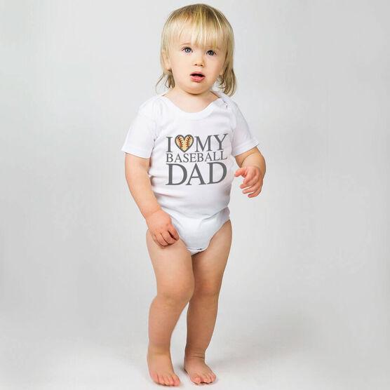 Baseball Baby One-Piece - I Love My Baseball Dad