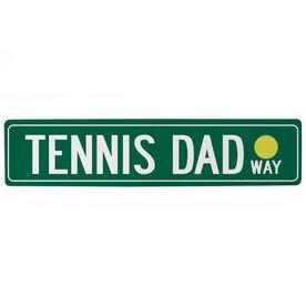"Tennis Aluminum Room Sign - Tennis Dad Way (4""x18"")"