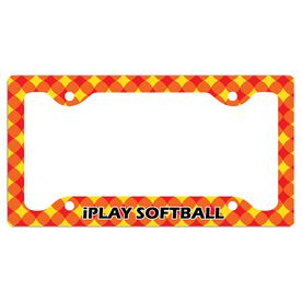 I Play Softball License Plate Holder